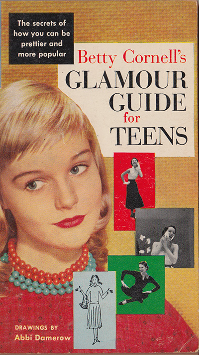 Betty Cornell's Glamour Guide for Teens,